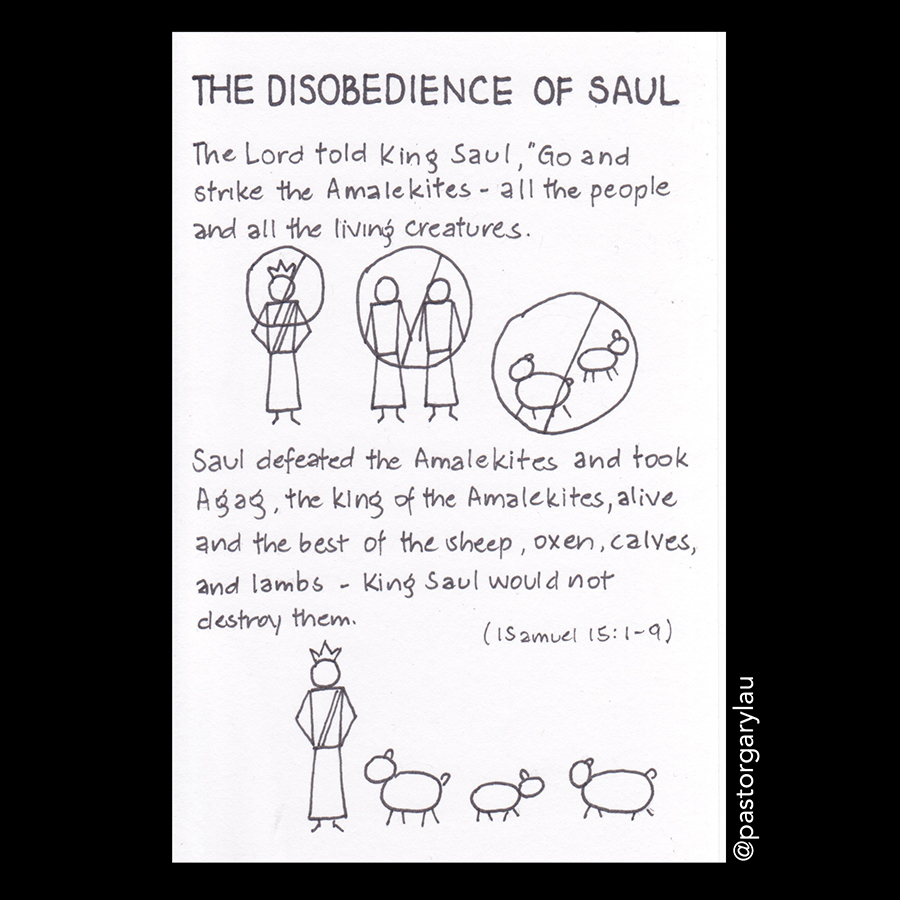 the disobedience of saul and his We will see how that saul and three of his sons, including jonathan david's best   because of this disobedience, saul was told by the lord through samuel that.